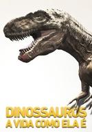 Dinossauros - A Vida Como Ela É (Dinossauros - A Vida Como Ela É)