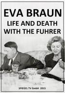 Eva Braun - Vida e Morte com o Führer (Eva Braun – Die Braut des Bösen)