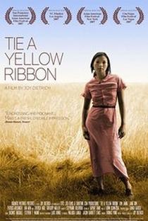 Tie a Yellow Ribbon  - Poster / Capa / Cartaz - Oficial 1