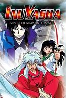 InuYasha (7ª Temporada) (犬夜叉 シーズン7)