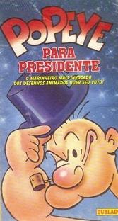 Popeye Para Presidente - Poster / Capa / Cartaz - Oficial 1