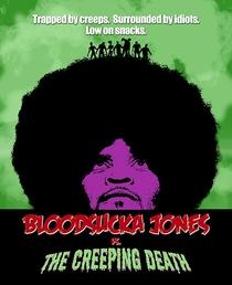 Bloodsucka Jones vs. The Creeping Death - Poster / Capa / Cartaz - Oficial 1
