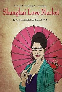 Shanghai Love Market - Poster / Capa / Cartaz - Oficial 1
