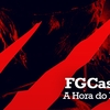 FGcast #34 - A Hora do Pesadelo 1 [Podcast]