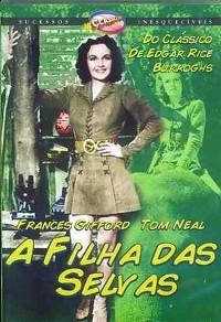 A Filha das Selvas - Poster / Capa / Cartaz - Oficial 1