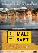 A Small World (Mali Svet)