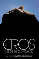 Eros, O Deus do Amor (Eros, O Deus do Amor)