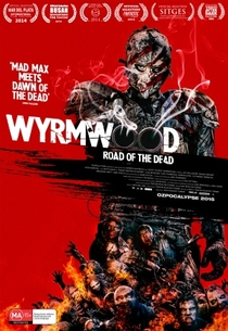 Wyrmwood: Road of the Dead - Poster / Capa / Cartaz - Oficial 5