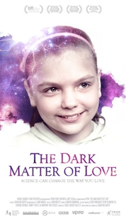 The Dark Matter of Love - Poster / Capa / Cartaz - Oficial 1