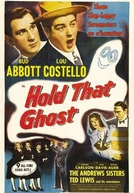 Abbott e Costello: Agarra-me Esse Fantasma (Abbott and Costello: Hold That Ghost)