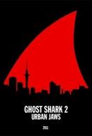 Tubarão Fantasma 2: Urban Jaws (Ghost Shark 2: Urban Jaws)