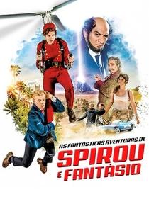 As Fantásticas Aventuras de Spirou e Fantasio - Poster / Capa / Cartaz - Oficial 3