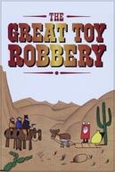 The Great Toy Robbery (The Great Toy Robbery)