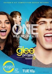 The Glee Project (2ª Temporada) - Poster / Capa / Cartaz - Oficial 1