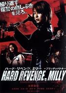 Hard Revenge, Milly: Bloody Battle (Hâdo ribenji, Mirî: Buraddi batoru)