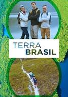 Terra Brasil (1ª TEMPORADA) (Terra Brasil (1ª TEMPORADA))