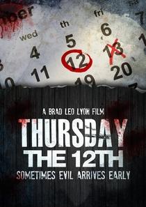 Thursday the 12th - Poster / Capa / Cartaz - Oficial 1