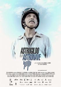 Astrogildo e a Astronave - Poster / Capa / Cartaz - Oficial 1