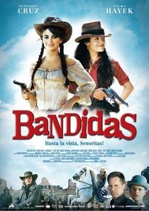 Bandidas - Poster / Capa / Cartaz - Oficial 3