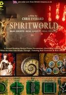 Mundo Espiritual III - Fantasmas Reais, Anjos Reais, Demônios Reais