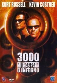 3000 Milhas Para o Inferno - Poster / Capa / Cartaz - Oficial 1