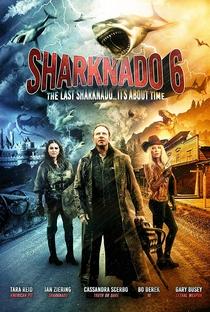 O Último Sharknado: Já Estava na Hora - Poster / Capa / Cartaz - Oficial 7