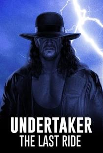 Undertaker: The Last Ride - Poster / Capa / Cartaz - Oficial 1