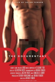 Dick the documentary  - Poster / Capa / Cartaz - Oficial 1