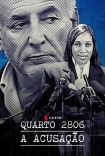 Quarto 2806: A Acusação - Poster / Capa / Cartaz - Oficial 2