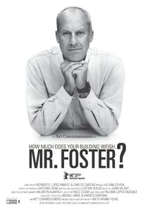 Quanto Pesa o Seu Prédio, Sr. Foster? - Poster / Capa / Cartaz - Oficial 1