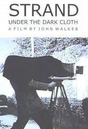 Strand, Under the Dark Cloth - Poster / Capa / Cartaz - Oficial 1