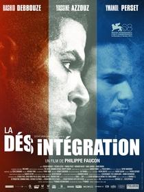 A Desintegração - Poster / Capa / Cartaz - Oficial 1