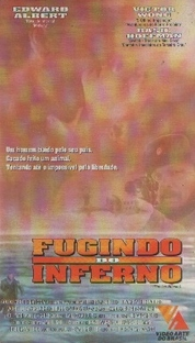 Fugindo do Inferno - Poster / Capa / Cartaz - Oficial 1