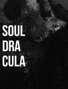 SOUL DRACULA (Soul Dracula)