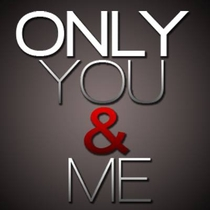 Only You & Me - Poster / Capa / Cartaz - Oficial 1