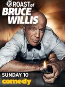 Roast of Bruce Willis (Roast of Bruce Willis)
