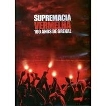 Supremacia Vermelha: 100 Anos de Grenal - Poster / Capa / Cartaz - Oficial 1
