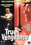 A Hora da Vingança (True Vengeance)