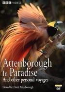 Attenborough no Paraíso e Outras Viagens Pessoais (Attenborough in Paradise)