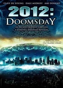 2012 - O Ano da Profecia - Poster / Capa / Cartaz - Oficial 3