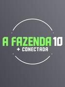 A Fazenda (10ª Temporada) (A Fazenda (10ª Temporada))