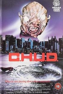 C.H.U.D. - A Cidade das Sombras - Poster / Capa / Cartaz - Oficial 2
