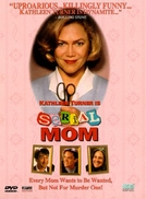 Mamãe é de Morte (Serial Mom)