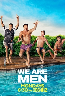 We Are Men (1ª Temporada) - Poster / Capa / Cartaz - Oficial 1