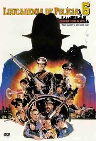 Loucademia de Polícia 6 - Cidade em Estado de Sítio - Poster / Capa / Cartaz - Oficial 1