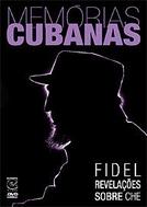 Memórias Cubanas: Revelações sobre Che (Cuban Memories: Fidel Cuenta El Che)