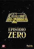 Os Cavaleiros do Zodíaco - Episódio Zero (Seinto Seiya - Episōdo Zero)