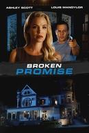 Broken Promise (Broken Promise)
