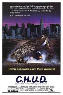 C.H.U.D. - A Cidade das Sombras - Poster / Capa / Cartaz - Oficial 1