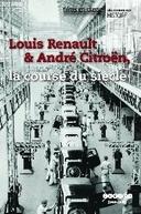 Louis Renault et André Citroën, La Course du Siècle (Louis Renault et André Citroën, La Course du Siècle)